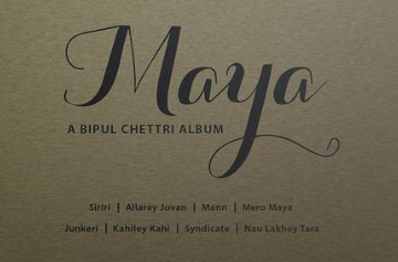 Bipul Chettri's second album Maya