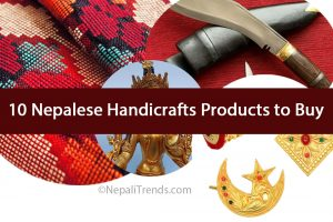 Top 10 Nepalese Handicrafts Products to Buy